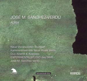 Josè Sánchez Verdú: Aura